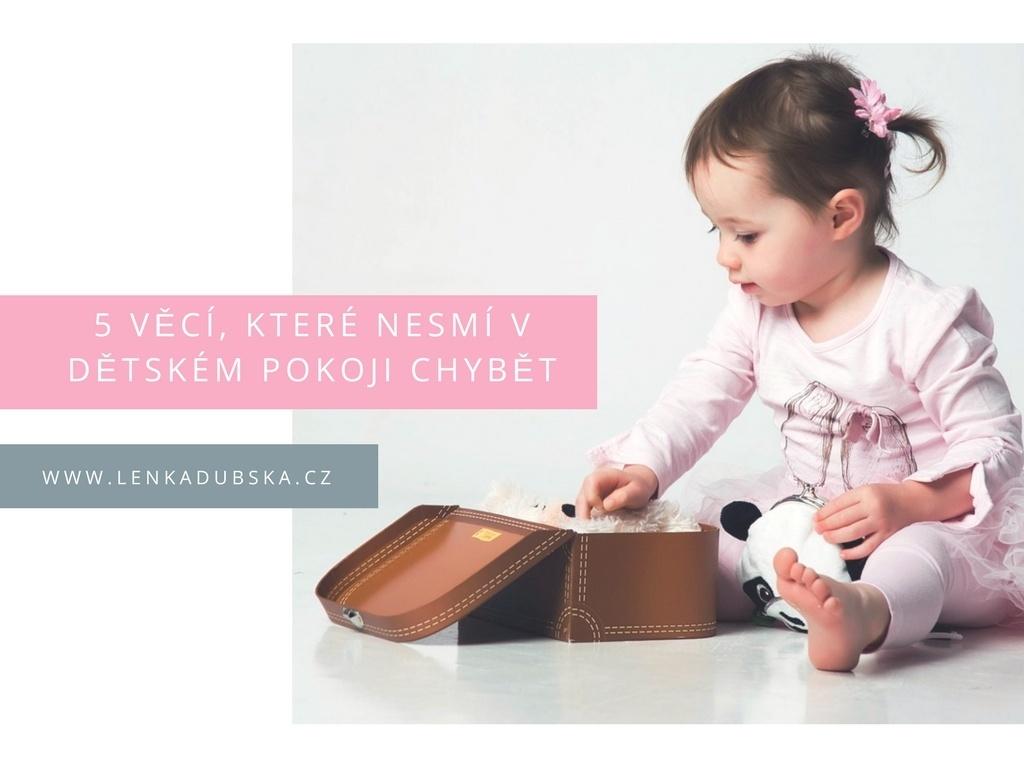 5 veci, ktere nesmi v detskem pokoji chybet