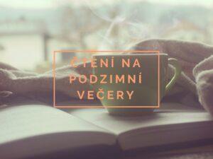 čtení na podzimní večery
