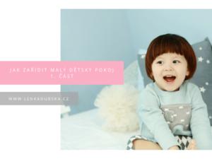 jak zařídit malý dětský pokoj 1